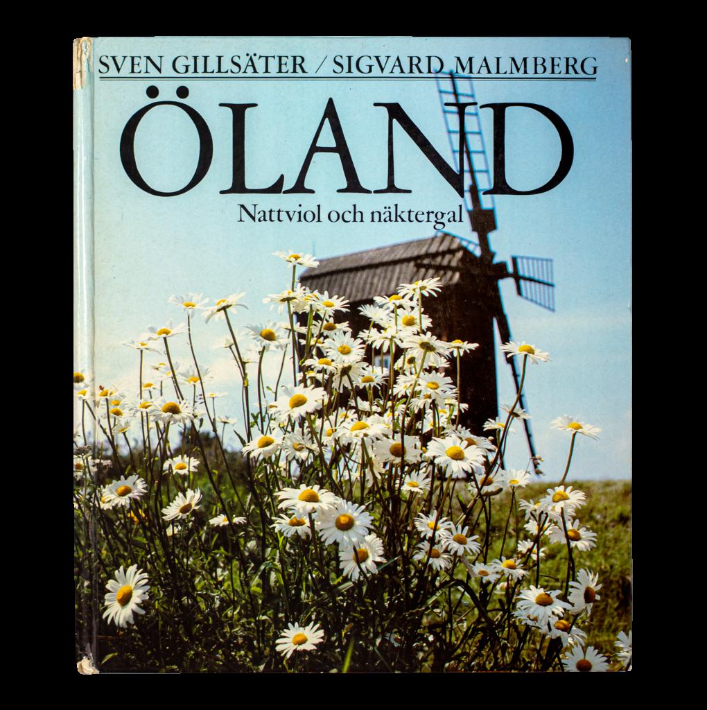 """Bild på boken """"Öland – nattviol och näktergal"""", Sven Gillsäter (1983)"""