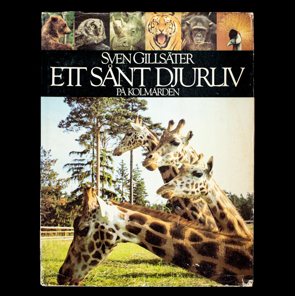"""Bild på boken """"Ett sånt djurliv på Kolmården"""", Sven Gillsäter (1983)"""